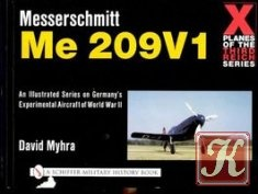 Книга X Planes of the Third Reich: Messerschmitt Me 209V1