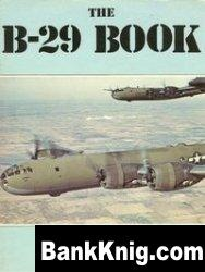 Книга The B-29 book