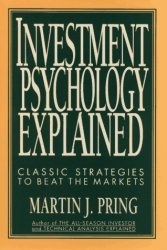 Книга Investment Psychology Explained: Classic Strategies to Beat the Markets