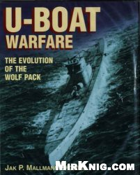 U-Boat Warfare: The Evolution of the Wolf Pack