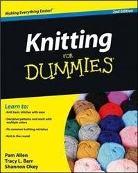 Книга Knitting For Dummies, 2nd Edition