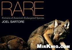 Книга Rare: Portraits of Americas Endangered Species