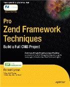 Книга Pro Zend Framework Techniques: Build a Full CMS Project