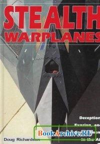 Книга Stealth Warplanes.