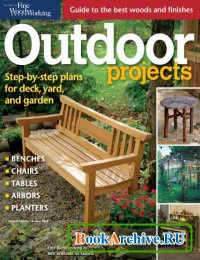 Журнал Fine Woodworking. Outdoor Projects (Summer 2013)
