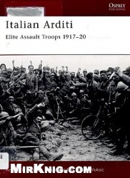 Italian Arditi. Elite Assault Troops 1917–20