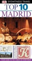 Eyewitness Top 10 Travel Guide - Madrid