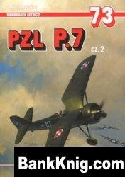 Книга PZL P.7 cz. 2 (Monografie Lotnicze 73) pdf в rar 36,34Мб