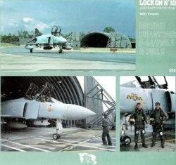 Книга Lock On No. 10 Aircraft Photo File: British Phantoms F-4J/FGR.1 & FGR.2