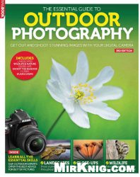 Книга The Essential Guide to Outdoor Photography 3rd Edition