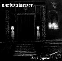 Sardoniscorn > Dark Hypnotic Fear (2016)
