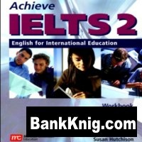 Achieve IELTS 2 Set. English for International Education мр3+pdf 411Мб
