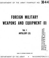 Книга DAPAM 30-4-4 - Foreign military weapons and equipment. Vol. I. Artillery