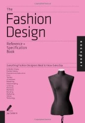 Книга The Fashion Design Reference & Specification Book: Everything Fashion Designers Need to Know Every Day