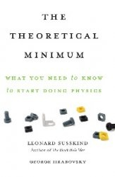 What you need to know  to start doing physics. The  theoretical  minimum