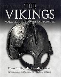 Книга The Vikings: Voyagers of Discovery and Plunder