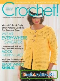 Crochet!  Vol.25 No.2 2012 Summer.