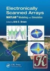 Книга Книга Electronically Scanned Arrays MATLAB® Modeling and Simulation