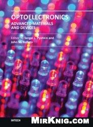 Книга Optoelectronics - Advanced Materials and Devices