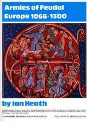 Книга Armies of Feudal Europe 1066 – 1300