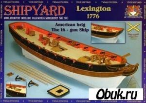 Shipyard №30 - HMS 'Lexington', 1776