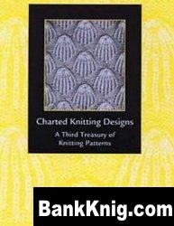 Книга Charted Knitting Designs : A Third Treasury of Knitting Patterns jpg 69Мб
