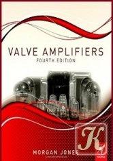 Книга Книга Valve Amplifiers, Fourth Edition