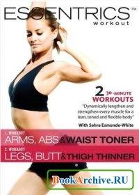 Книга Essentrics Workout: Arms, Abs & Waist Toner and Legs, Butt & Thigh Thinner (видеоурок).