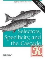 Книга Selectors, Specificity, and the Cascade