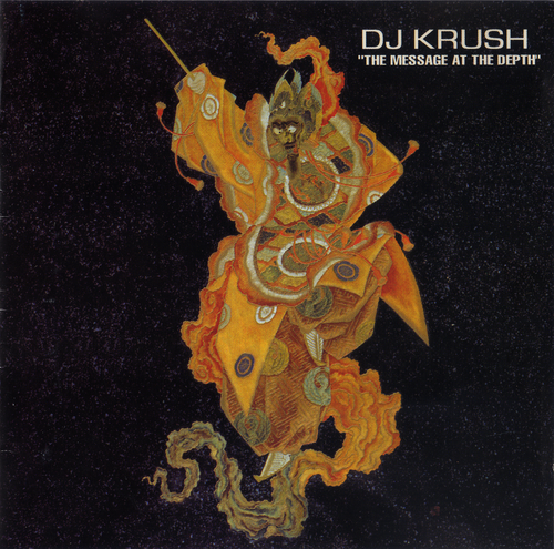 DJ Krush - The Message At The Depth (2002) FLAC