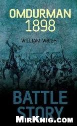 Книга Omdurman 1898 (Battle Story)