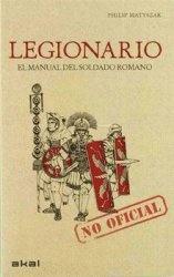 Книга Legionario: Manual del Soldado Romano