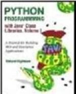 Python Programming with the Java Class Libraries: A Tutorial for Building Web and Enterprise Applications with Jython - Richard Hightower