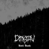 Dimgrav >  Until Death [demo] (2016)