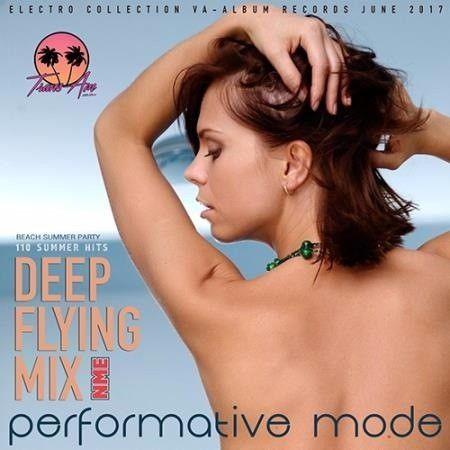 VA - Performative Mode: Deep Flying Mix (2017)