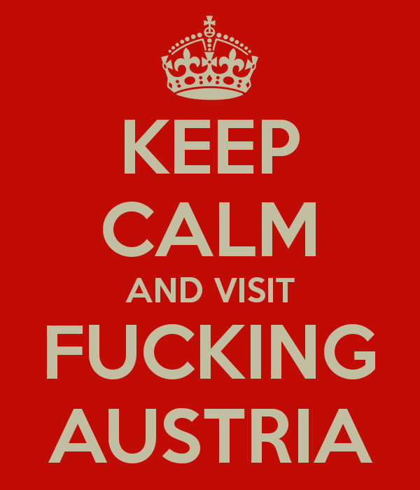 keep-calm-and-visit-fucking-austria.png