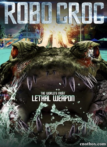 Робо-крокодил / Robocroc (2013/WEB-DL/WEB-DLRip)