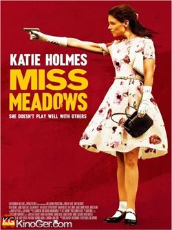 Miss Meadows - Rache ist süß (2014)