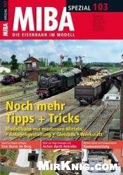 Журнал MIBA - Die Eisenbahn im Modell Spezial: No. 103