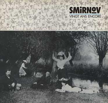 Smirnov - Vingt Ans Encore