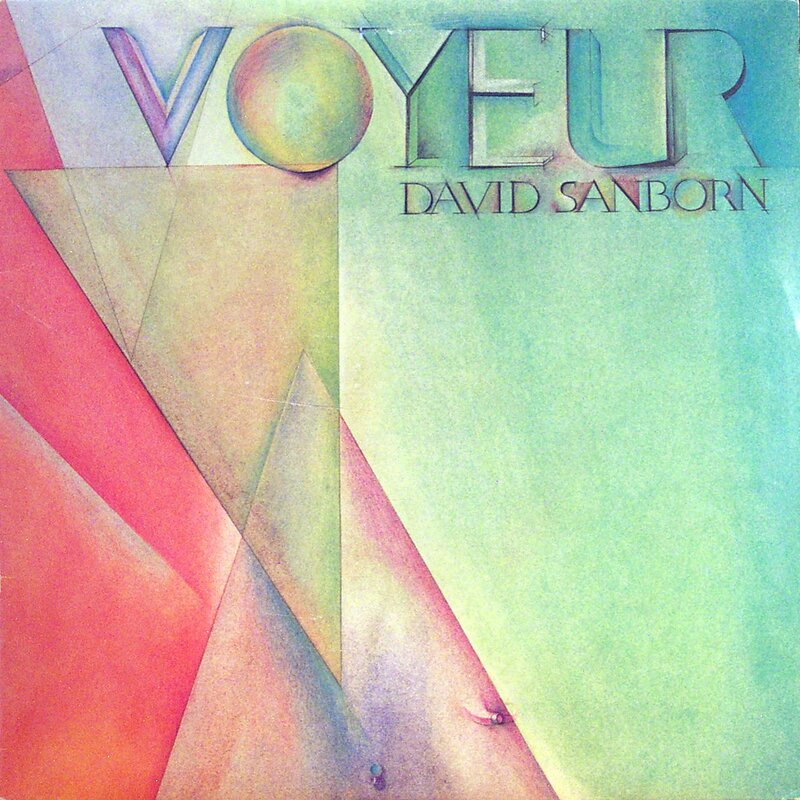 David Sanborn - Voyer