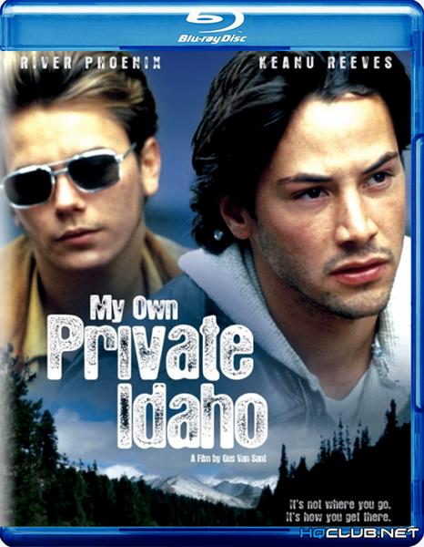 Мой личный штат Айдахо / My Own Private Idaho (1991/BDRip/HDRip)