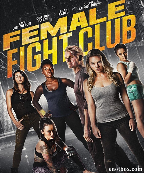 Бойцовский женский клуб / Female Fight Club (2016/WEB-DLRip)