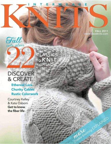 Interweave Knits - популярный журнал по вязанию спицами.