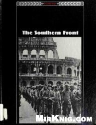 Книга The Southern Front (The Third Reich Series)