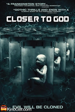 Closer to God Frankensteins Kinder (2014)