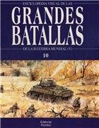 De La II Guerra Mundial (V) - Enciclopedia Visual de las Grandes Batallas №10
