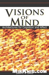 Книга Visions of Mind: Architectures for Cognition and Affect