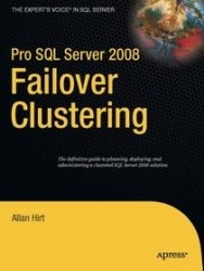 Книга Pro SQL Server 2008 Failover Clustering