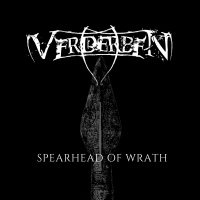 Verderben >  Spearhead Of Wrath (2017)